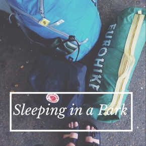 That One Time I Slept in a Park inLondon