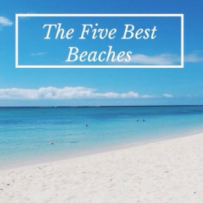 The Five Best Beaches in Mauritius