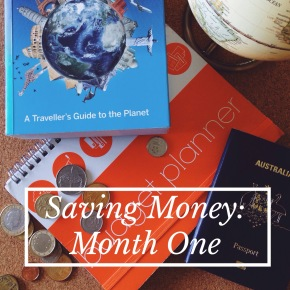 Saving Money for Travel: Month One